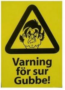 Varning för sur gubbe